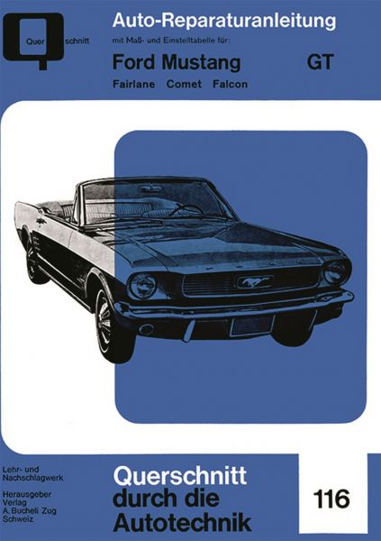 64-73 Ford Mustang Reparaturhandbuch - Motor/Getriebe/Kühlung/Kraftstoffsystem - Deutsch