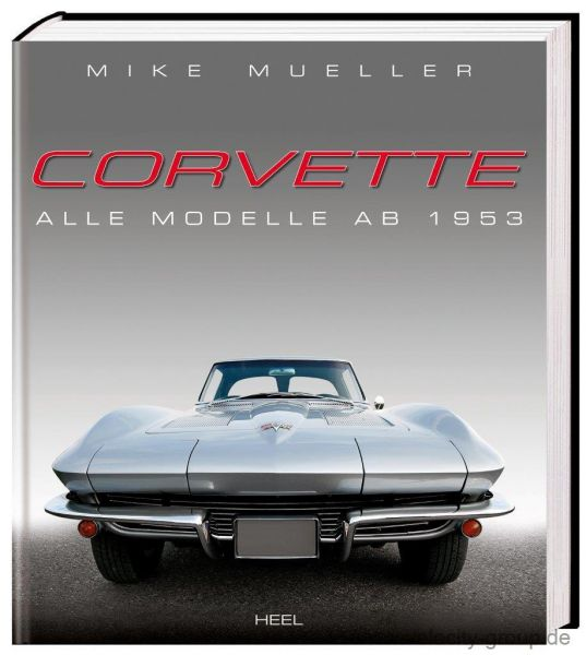 Buch für Fans - ''''Corvette: Alle Modelle ab 1953''''