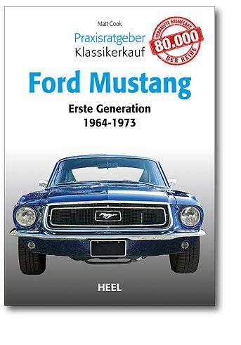 64-73 Ford Mustang Selbsthilfebuch - ''''Praxisratgeber Klassikerkauf''''