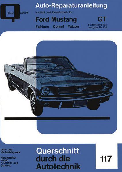 64-73 Ford Mustang Reparaturhandbuch - Lenkung/Fahrwerk/Bremsen/Elektrik - Deutsch