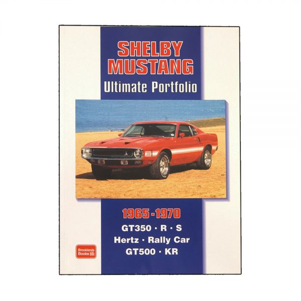 Buch für Fans - ''''Shelby Mustang - The Ultimative Portfolio 1965 - 1970''''