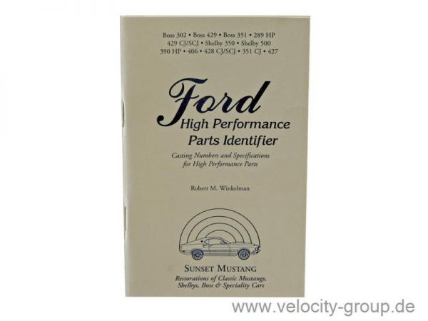 64-73 Ford Mustang Buch für Fans - ''''Ford high performance parts identifier''''