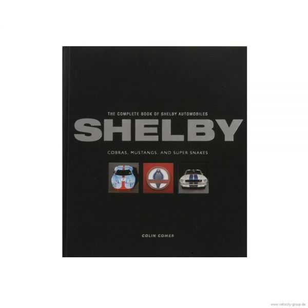 Buch für Fans - ''''The complete book of Shelby automobiles''''