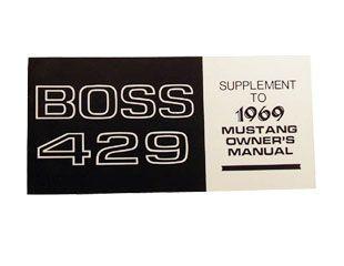 1969 Ford Mustang Boss 429 Bedienungsanleitung