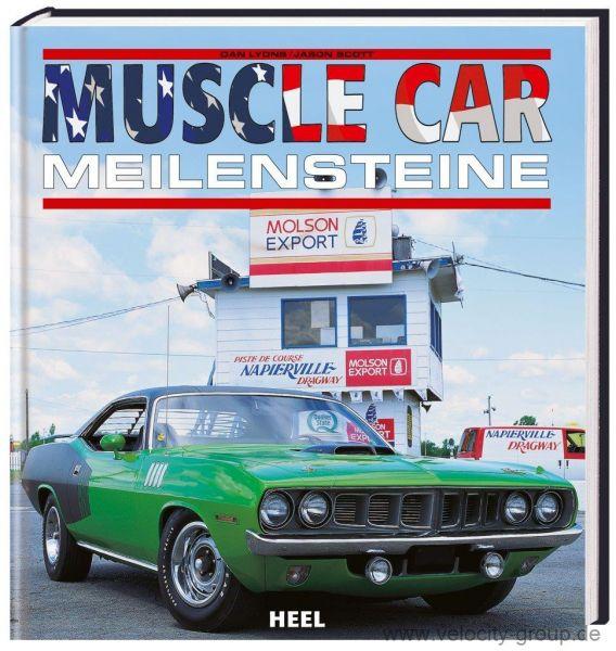 Buch für Fans - ''''Muscle Car Meilensteine''''