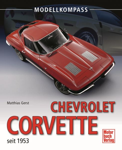 """Modellkompass Chevrolet Corvette seit 1953"" - Deutsch"