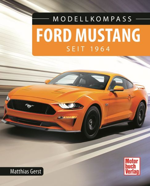''''Modellkompass Ford Mustang seit 1964'''' - Deutsch